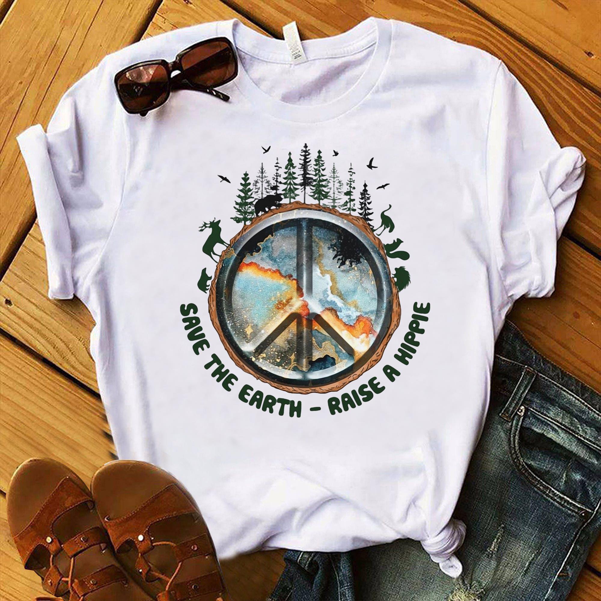 Save The Earth Raise A Hippie Shirt  Trending Shirt